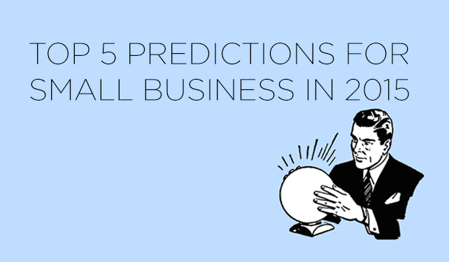 Key Areas of Influence for Small Business in 2015 | via TAPED, the ECHOtape blog